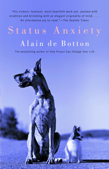 Status Anxiety By Botton, Alain De