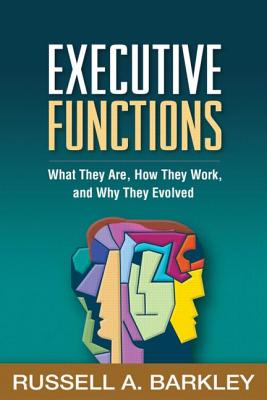 Executive Functions By Barkley, Russell A.